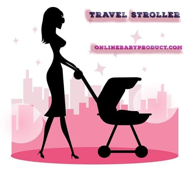 best baby travel stroller